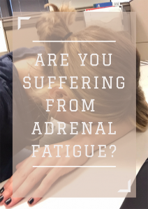 Adrenal Fatigue, Naturally Heal Adrenal Fatigue