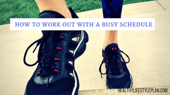 Working Out with a Busy Schedule